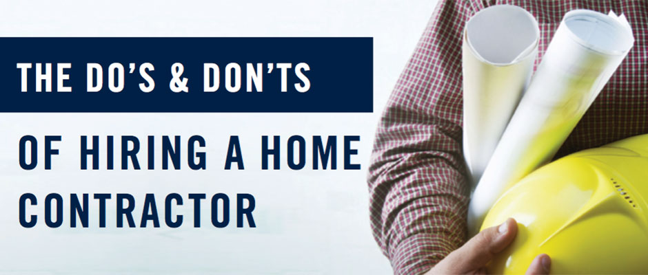 The do 39 s don 39 ts of hiring a home contractor for Hiring a contractor